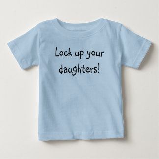 ¡Cierre para arriba a sus hijas! Camiseta De Bebé