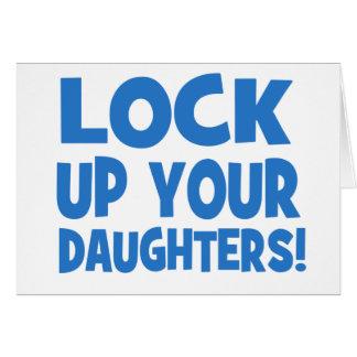 ¡Cierre para arriba a sus hijas! Felicitación