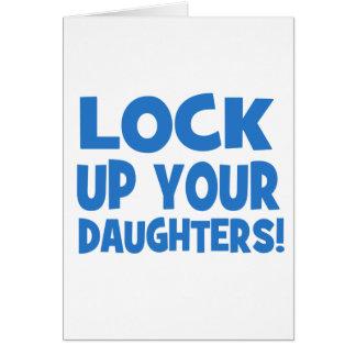 ¡Cierre para arriba a sus hijas! Tarjeta De Felicitación