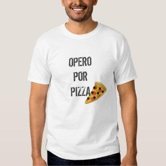 Cirujía a cambio de Pizza Camisetas