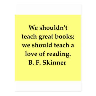 cita de B F Skinner Postales