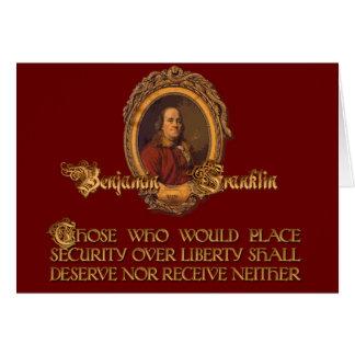Cita de Ben Franklin:  Seguridad sobre libertad Tarjeta De Felicitación
