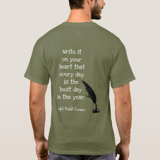 Cita de Emerson -- El mejor día - camiseta