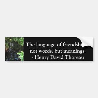 Cita de Henry David Thoreau sobre AMISTAD Pegatina Para Coche