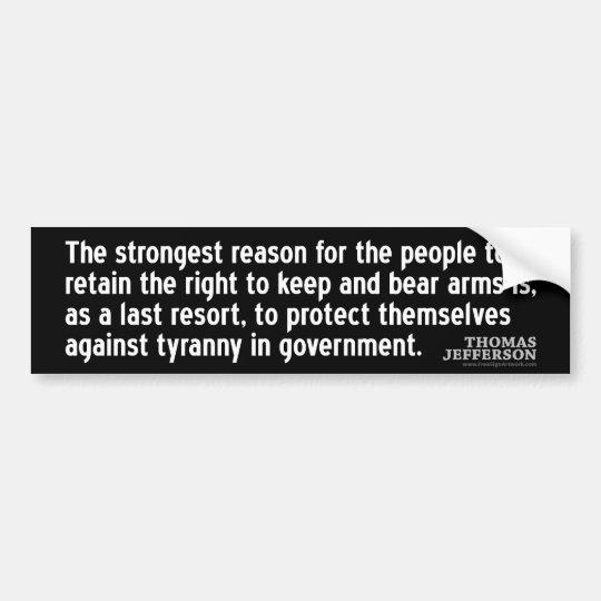 Cita de Jefferson: La razón más fuerte del… Pegatina Para Coche