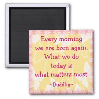 Cita de la motivación de la mañana de Buda Imanes