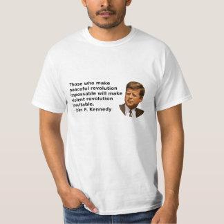 Cita de la revolución de JFK Camiseta