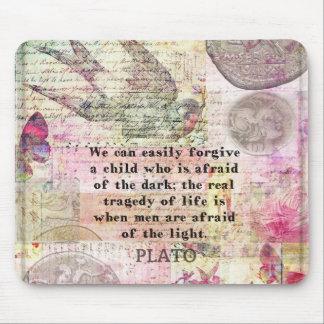 Cita de Platón sobre la vida, deshonestidad, miedo Alfombrilla De Ratón