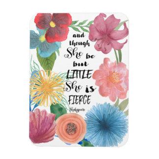 Cita de Shakespeare ella es imán pequeño y feroz