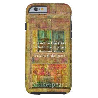 CITA de William Shakespeare sobre destino Funda Resistente iPhone 6