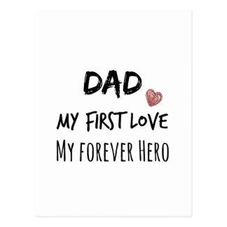 Cita del papá: Mi primer amor, mi héroe del Postal