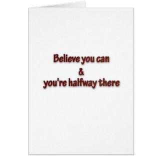 Cita inspiradora - crea que usted pueda y usted es tarjeta pequeña