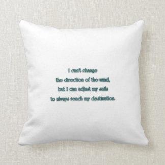 Cita inspiradora - no puedo cambiar la dirección… cojín decorativo