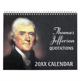 Citas de Thomas Jefferson con la foto presidencial Calendario De Pared