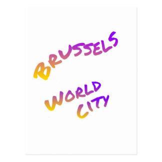 Ciudad del mundo de Bruselas, arte colorido del Postal