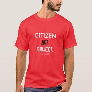 Ciudadano no sujeto - camiseta