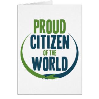Ciudadano orgulloso del mundo tarjeta
