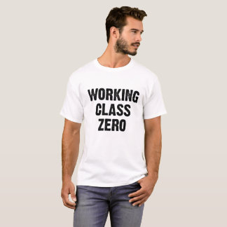 Clase obrera cero camiseta