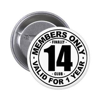 Club finalmente 14 chapa redonda de 5 cm