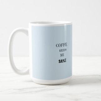 Coffe me guarda taza sana