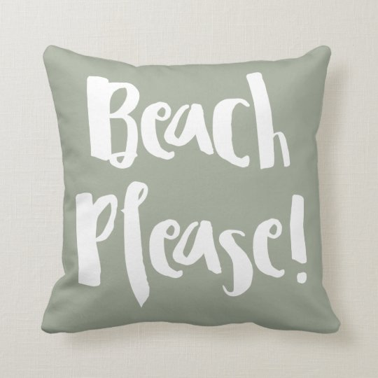"Cojín Decorativo ""Beach Please!"""