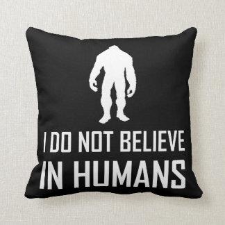 Cojín Decorativo Bigfoots no cree en los seres humanos blancos