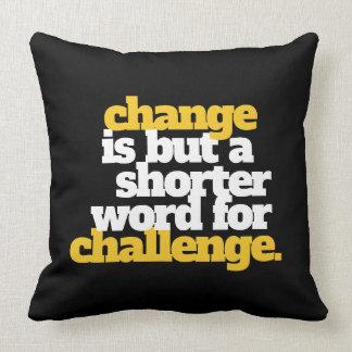Cojín Decorativo Cambio y desafío inspirados de las palabras