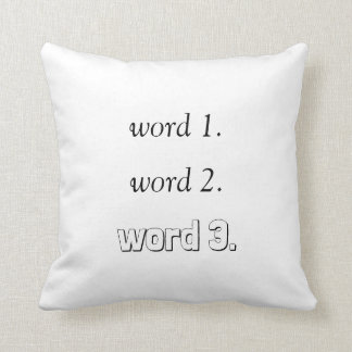 Cojín Decorativo Cree su propio texto inspirado en tres palabras