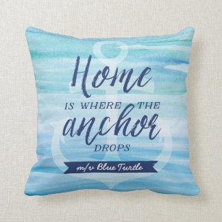Cojín Decorativo El hogar es adonde el ancla cae (personalizado)