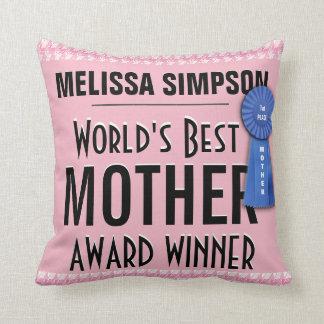 Cojín Decorativo El mejor premio de la madre del mundo