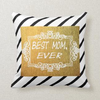 Cojín Decorativo El mejor regalo del oro del día de madre de la