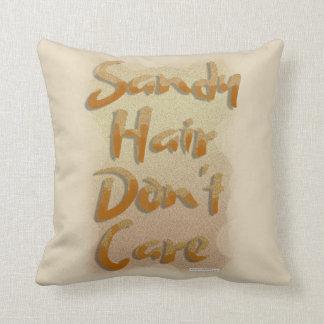 Cojín Decorativo El pelo de Sandy no cuida lema