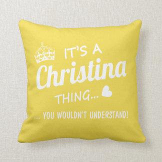 Cojín Decorativo Es una cosa de Christina
