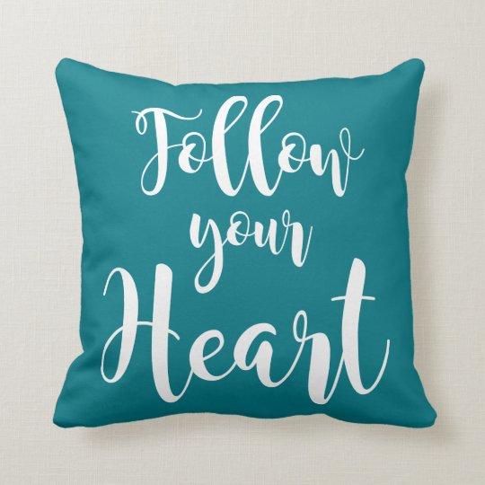 """Cojín Decorativo """"Follow your Heart"""""""