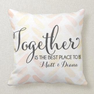 Cojín Decorativo Junto es el mejor lugar a ser