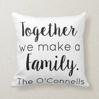 Cojín Decorativo Juntos hacemos a una familia
