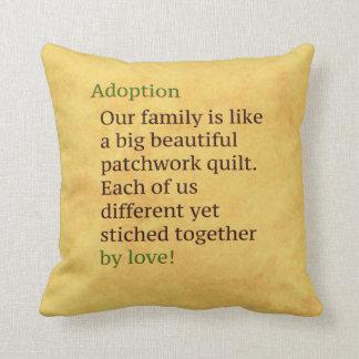 Cojín Decorativo La adopción es un remiendo