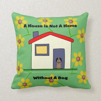 Cojín Decorativo La casa de los amantes del perro no es una