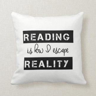 Cojín Decorativo La lectura es cómo escapo realidad