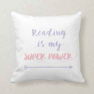Cojín Decorativo La lectura es mi superpoder