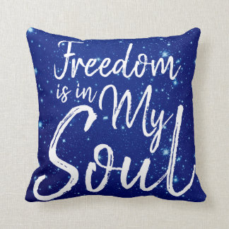 Cojín Decorativo La libertad está en mi alma