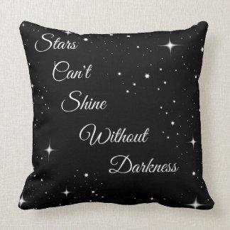 Cojín Decorativo Las estrellas no pueden brillar sin oscuridad