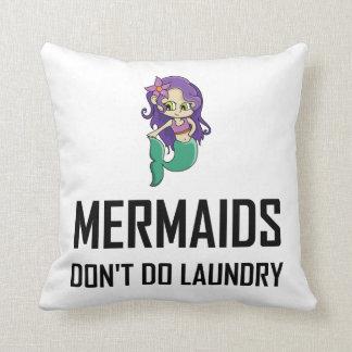 Cojín Decorativo Las sirenas no hacen el lavadero