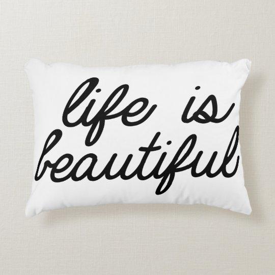 Cojín Decorativo Life is beautifull