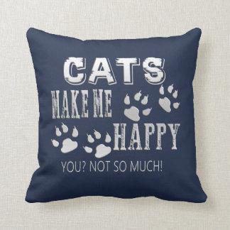 Cojín Decorativo ¡Los gatos me hacen feliz!