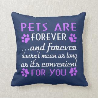 Cojín Decorativo Los mascotas son Forever