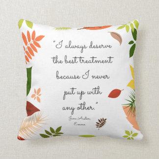 Cojín Decorativo Merezco siempre el mejor tratamiento Jane Austen