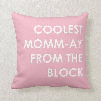 Cojín Decorativo Momm-Ay más fresco del bloque