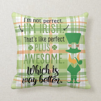 Cojín Decorativo No soy perfecto yo soy Leprechaun irlandés