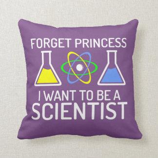 Cojín Decorativo Olvide al científico de princesa I Want To Be